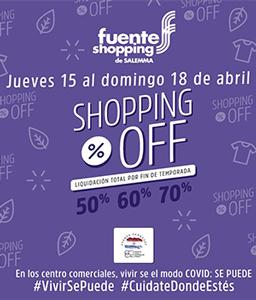Shopping Off, del 15 al 18 de abril
