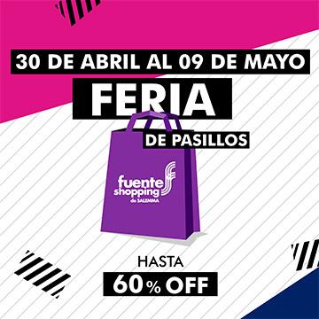 Llega una edición más de la FERIA DE PASILLOS con hasta 60% off en tus tiendas favoritas del 30 de abril al 9 de mayo!